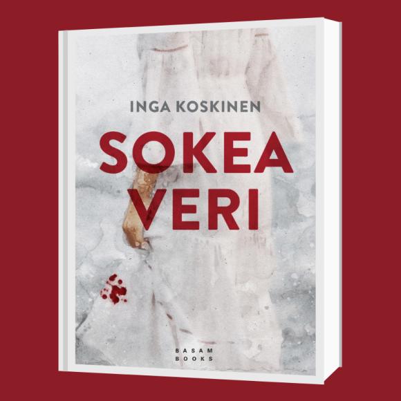Inga Koskisen kirjoittama kovakantinen kirja Sokea veri, jonka kannessa nuori nainen valkoisessa mekossa, jossa on veritahroja